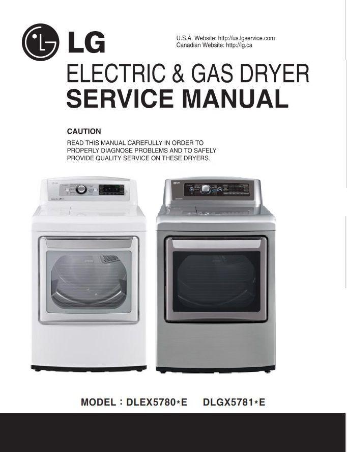 Lg Dlex5780we Dlex5780ve Dlgx5781we Dlgx5781ve Dryer Service Manual Manual Disassembly Dryer