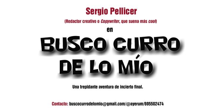 """Busco curro de lo mío. Un ejemplo creativo el de """"Sergio Pellicer"""" de cómo utilizar los medios sociales para la búsqueda de empleo.   El poder de la colaboración en las redes unido al talento profesional te hace más visible y te predispone al éxito."""
