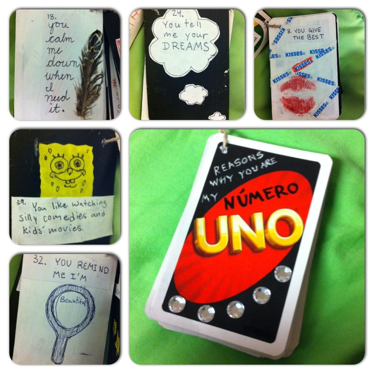 My twist on the 52 reasons why I love you. I found I had more than 52 reasons to share with him and UNO cards were perfect since they have such a large deck. It also had significance because when we were still friends my boyfriend and I would play UNO together <3 he loved the gift