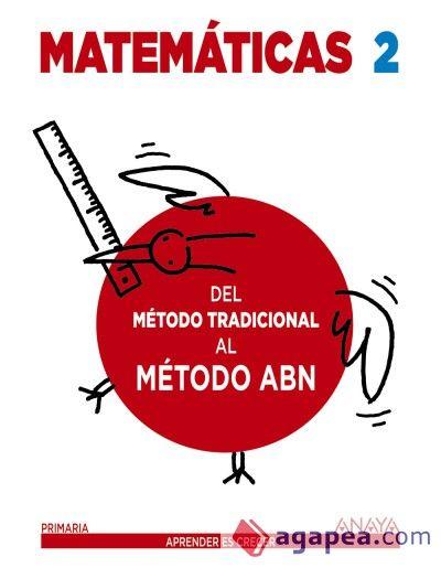 """La editorial ANAYAnos encargó a un equipo de profesionales la elaboración de unos cuadernos denominados """"Del método tradicional al método ABN"""". Se trataba"""