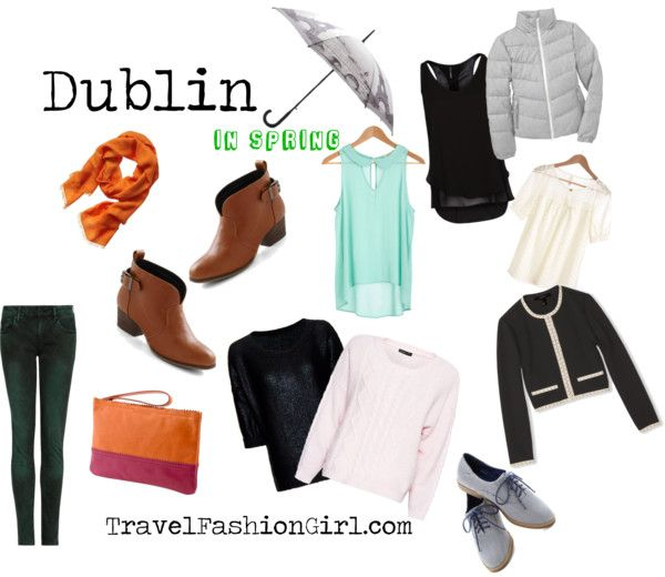 What to Wear in Ireland when Visiting Dublin in SPRING #travel #fashion #PackingList via TravelFashionGirl.com