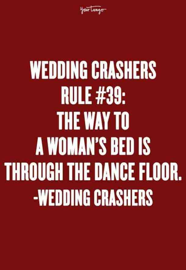 25 Best Wedding Crashers Quotes Of All Time Wedding Crashers Wedding Crashers Quotes Wedding Crashers Rules