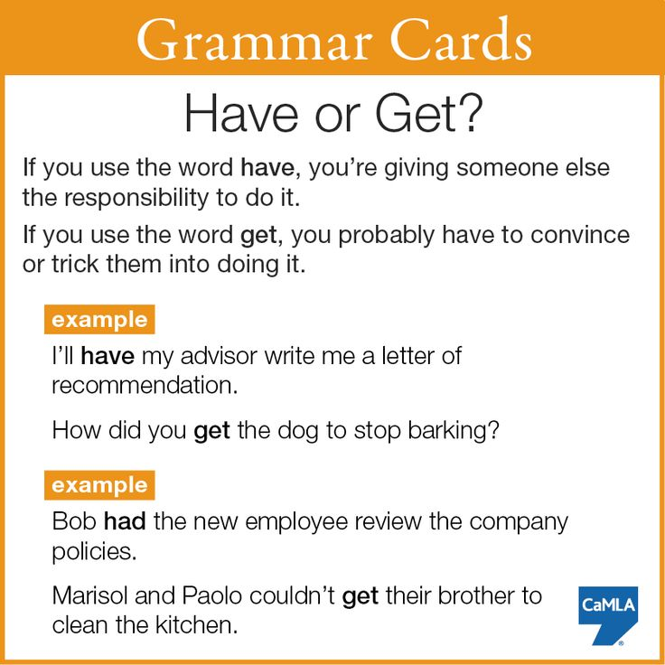 "Hopefully this card will be helpful in figuring out when to use ""have"" or ""get"" in a sentence. #learnenglish"