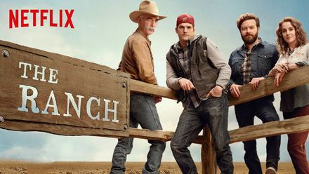 "Check out ""The Ranch"" on Netflix"