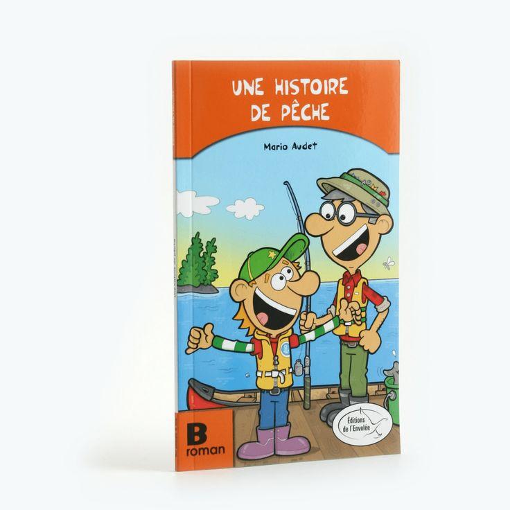 Une histoire de pêche - Roman B - Du plaisir à lire est une collection en littératie conçue pour initier les enfants à la lecture et les aider à devenir des lectrices et des lecteurs autonomes.