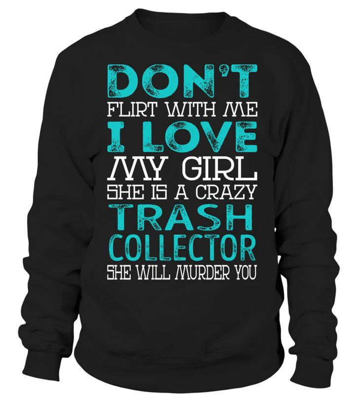 Trash Collector - Crazy Girl #TrashCollector