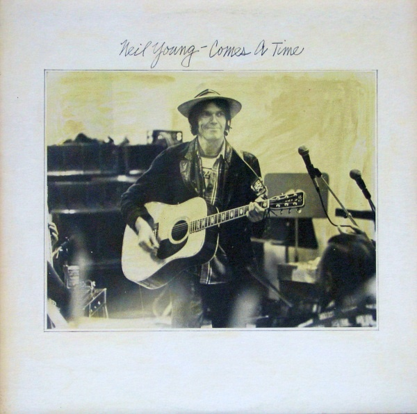 ~Neil Young~ Comes A Time  I remember so vividly when this album came out in 1978 because I missed the tour when I left New York