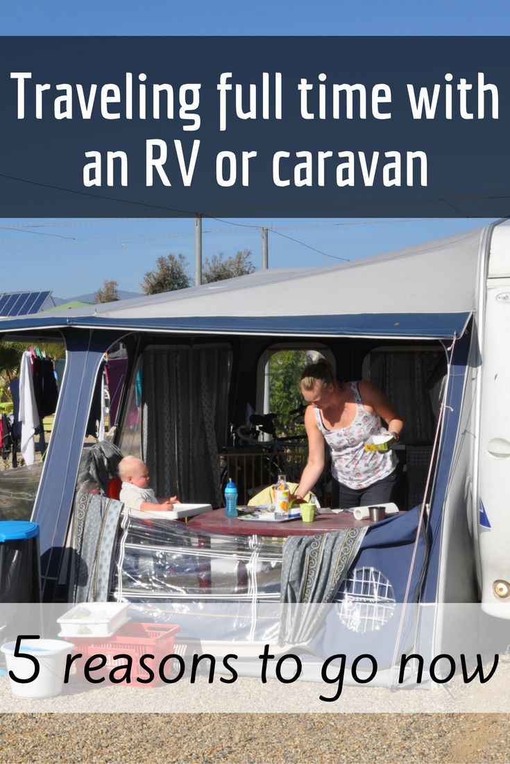 Full time RVing with your kids: 5 reasons why you should go now