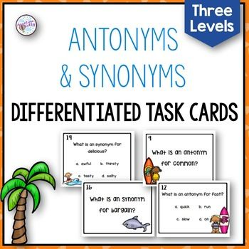 This is a huge download of task cards!  288 task cards in all!  These task cards have three levels of antonyms and synonyms.  There are 24 task cards in each level.  Each level is differentiated to include a multiple choice option task card as well as a standard task card.
