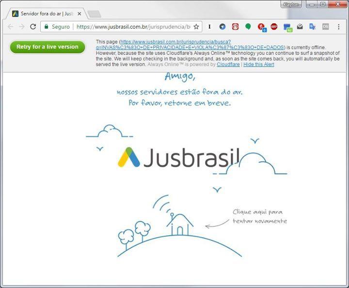 O www.jusbrasil.com.br usa o Cloudfare Always Online para manter uma página de erro 404: página não encontrada. Esse não é um serviço de cache de páginas que serve para manter páginas sempre disponíveis mesmo com o servidor fora do ar?