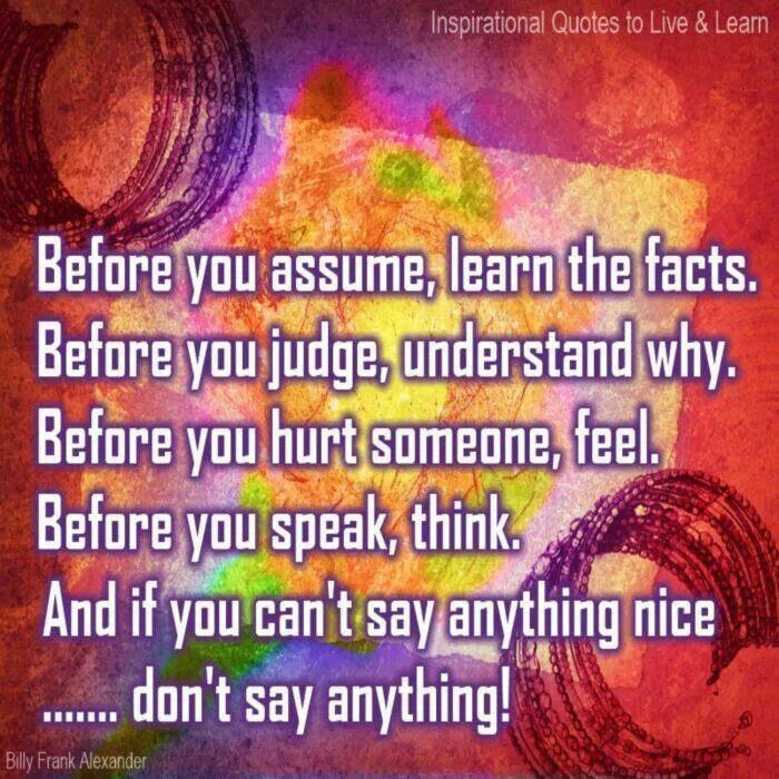 Tattletales At Work Quotes: 47 Best Images About Do Not Make Assumptions... On