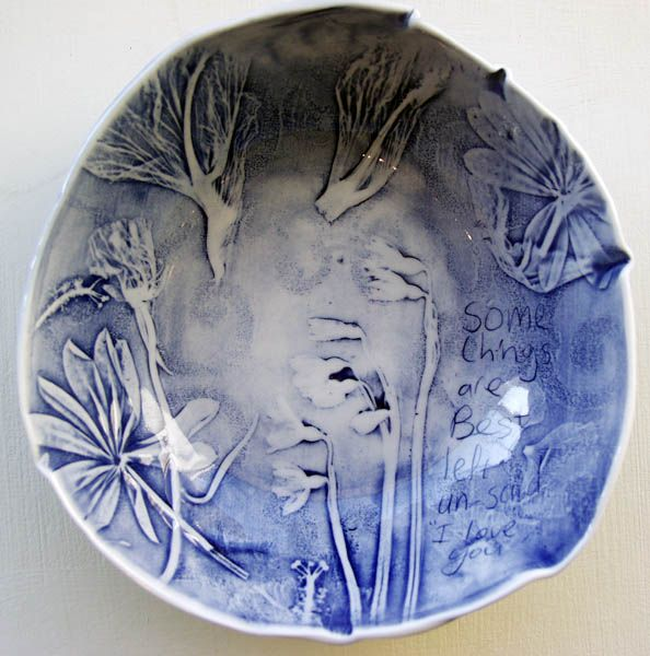 """Blue - bowl - ceramic - Some Things Are Best un said """"I love you"""" - John Bauer"""