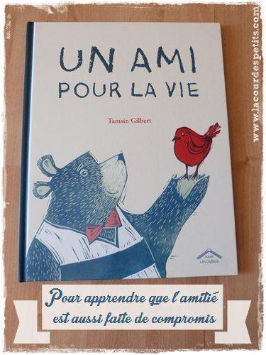 Un ami pour la vie - Une histoire d'amitié et de compromis |La cour des petits http://www.lacourdespetits.com/un-ami-pour-la-vie-livre-enfant-amitie/ #livre #amitie