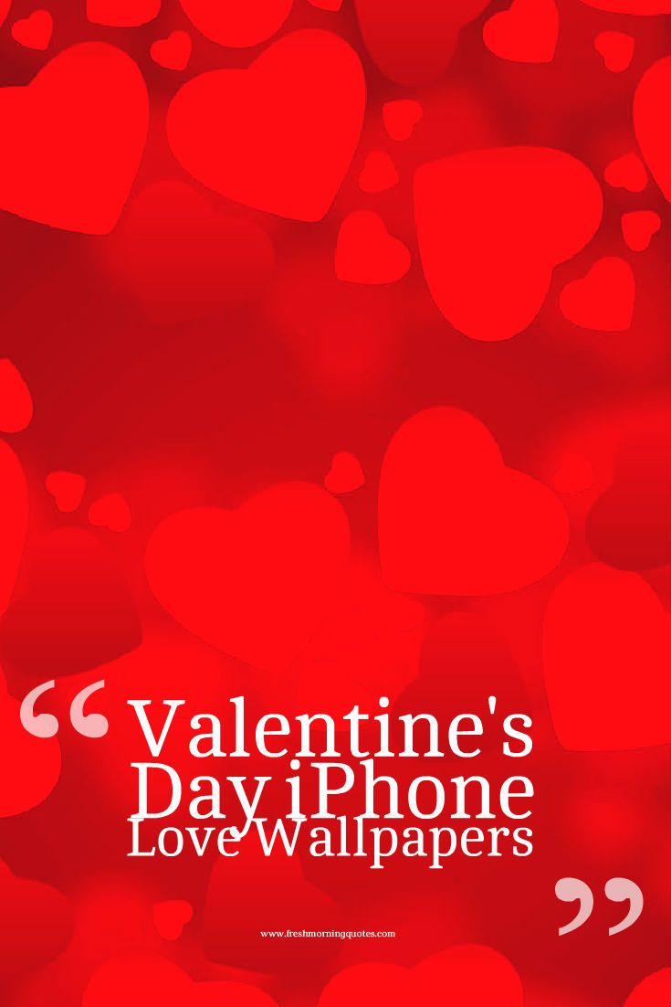 Valentine s Day iPhone Love Wallpapers is the collection of best love wallpapers for this valentines day