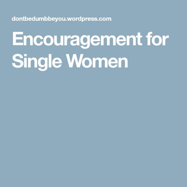 Encouragement for Single Women