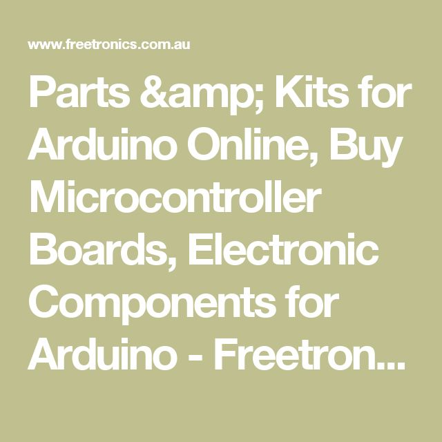 Parts & Kits for Arduino Online, Buy Microcontroller Boards, Electronic Components for Arduino - Freetronics