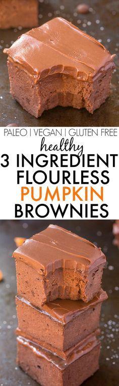 Healthy 3 Ingredient FLOURLESS Pumpkin Brownies- SO easy, simple and fudgy- NO…