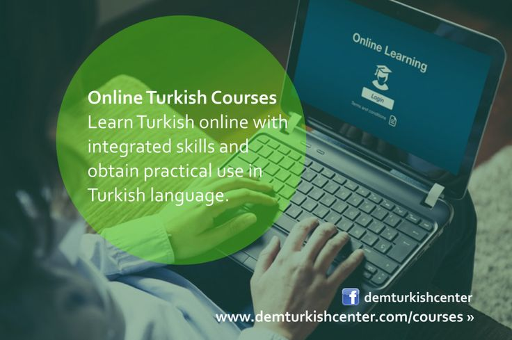 Learn Turkish online with integrated skills and obtain practical use in speaking, reading, writing, vocabulary and grammar of the modern Turkish language.