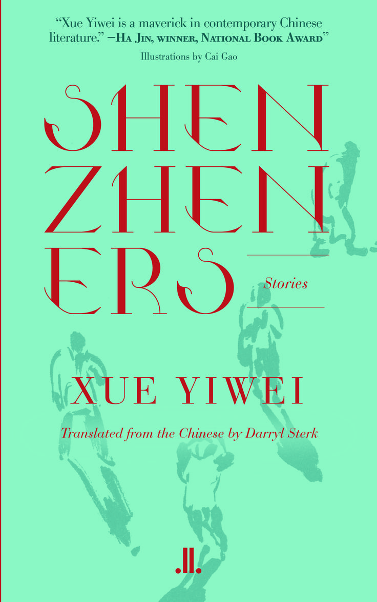 Shenzheners, by Xue Yiwei (Linda Leith) http://www.lindaleith.com/publishings/view/47