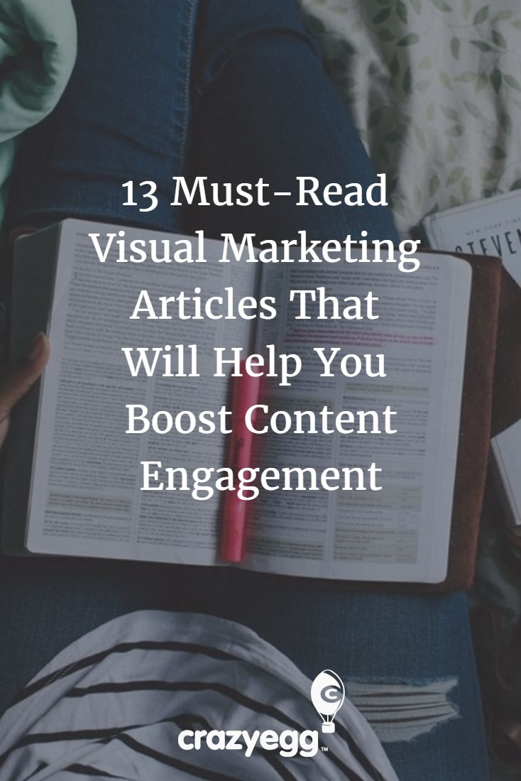 13 Must-Read Visual Marketing Articles That Will Help You Boost Content Engagement