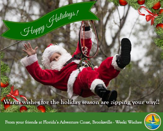 Just swinging by with a note from Santa - wishing everyone a safe and happy holiday, and many thanks to TreeUmph Adventure Course Brooksville! #fladventurecoast
