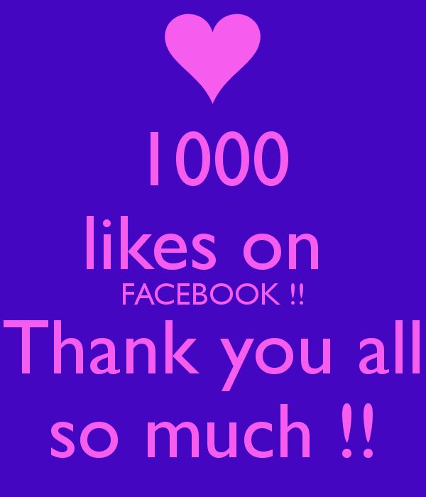 1000 likes on FACEBOOK !! Thank you all so much !! Poster   debbie ...