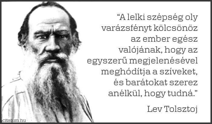 Lev Tolsztoj idézete a lélek szépségéről.