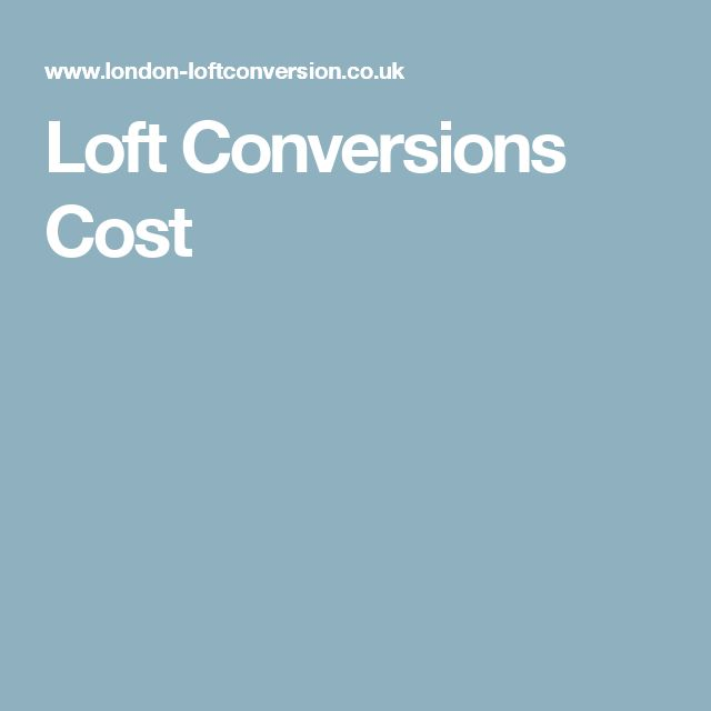A Proper Loft Conversion The Costs And Right Professionals: 25+ Best Ideas About Loft Conversion Cost On Pinterest