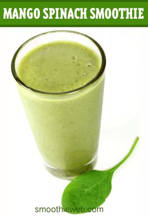 Mango Spinach Smoothie Recipe