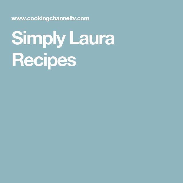 Simply Laura Recipes