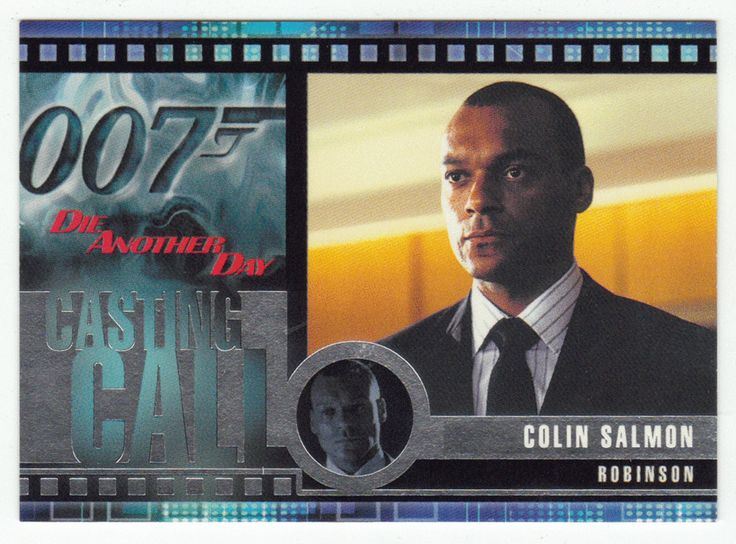 James Bond - Die Another Day #  C 11 - Casting Call - Colin Salmon as Robinson