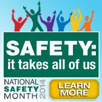 June is National Safety Month and NSC is calling on Americans to take notice of the fifth leading cause of death – unintentional injuries. Every four minutes someone in the U.S dies from an unintentional injury.