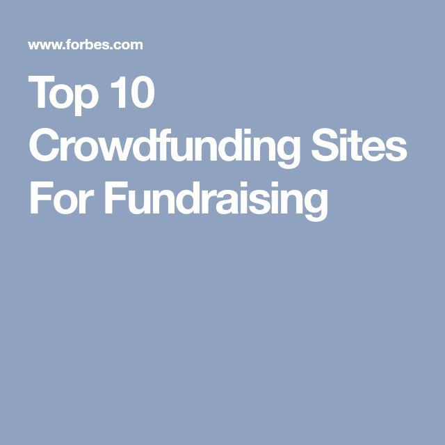 Top 10 Crowdfunding Sites For Fundraising