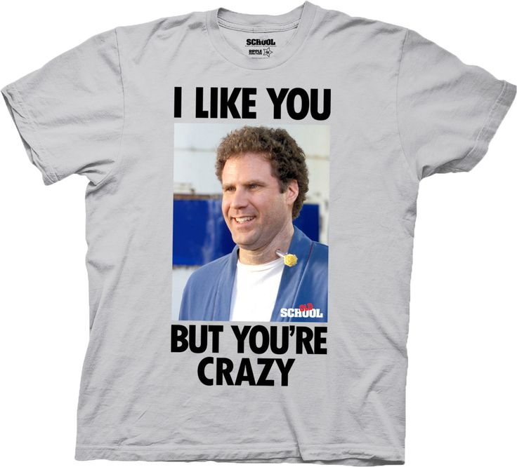 Frank The Tank Youre Crazy T-Shirt