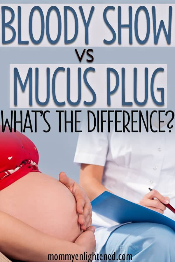What's the Difference Between Bloody Show & Mucus Plug? | Pregnancy