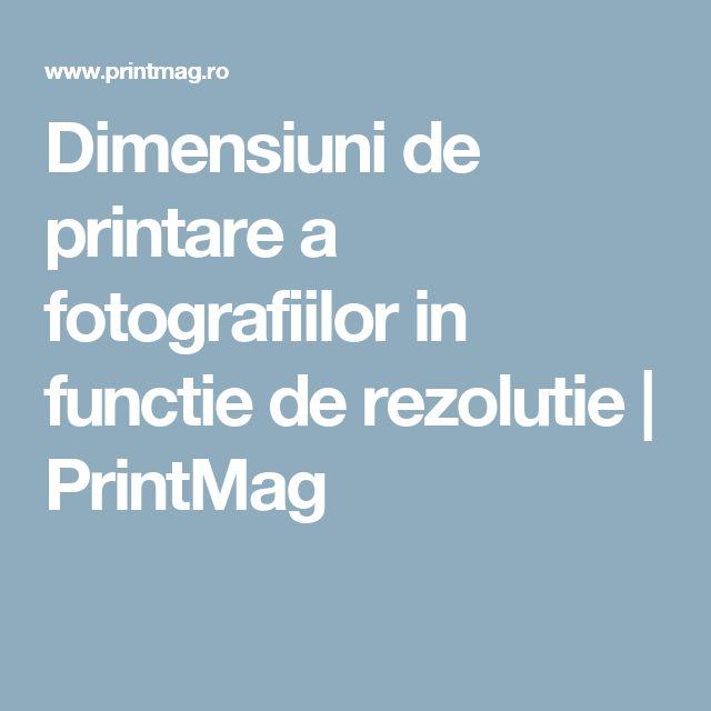 Dimensiuni de printare a fotografiilor in functie de rezolutie | PrintMag