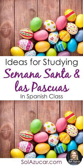 Ideas for Studying Semana Santa in Spanish class by Sol Azúcar