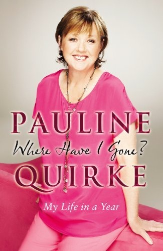 Where Have I Gone?: My Life in a Year by Pauline Quirke, http://www.amazon.com/dp/0593067622/ref=cm_sw_r_pi_dp_klZQpb0NM9PSC