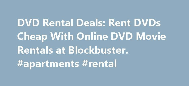 DVD Rental Deals: Rent DVDs Cheap With Online DVD Movie Rentals at Blockbuster. #apartments #rental http://renta.remmont.com/dvd-rental-deals-rent-dvds-cheap-with-online-dvd-movie-rentals-at-blockbuster-apartments-rental/  #top video rentals # DVD Rental Deals: Rent DVDs Cheap W/ Online Movie Rentals at Blockbuster. Take advantage of online DVD rentals to rent DVD movies and save. Netflix. Blockbuster Online. Sugar DVD Rentals and other DVD rental services are really easy, convenient and a…
