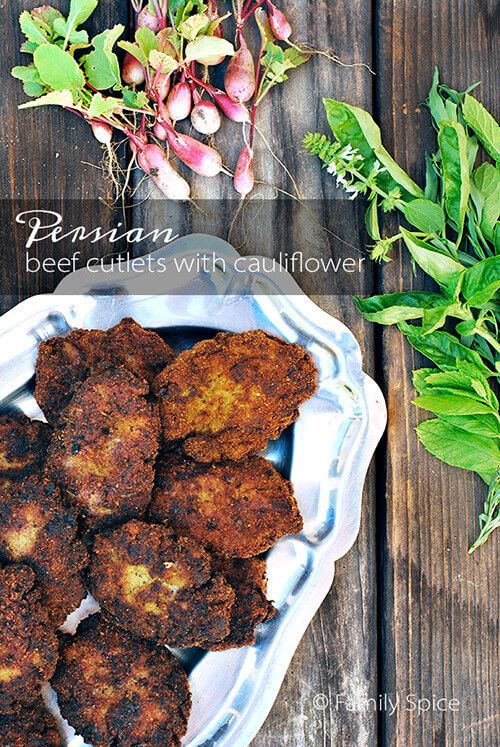 These Persian Beef Cutlets with Potatoes and Cauliflower is updated to include some healthy cauliflower into this family friendly dish.