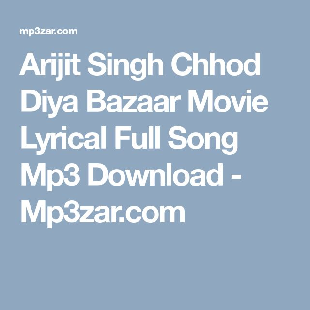 Chhod Diya Song Of Bazaar Movie Download — TTCT