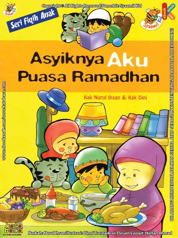 Download Ebook Seri Fikih Anak Asyiknya Aku Puasa Ramadhan Buku Anak Buku Online Buku