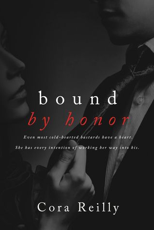 Bound by Honor by Cora Reilly Spice was bound to this book from start to finish. Enforcer anti-hero, arranged marriages and the mob.