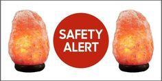 Himalayan Rock Salt Lamps Recalled Due to Fire Risk - Dangers of Himalayan Rock Salt Lamp