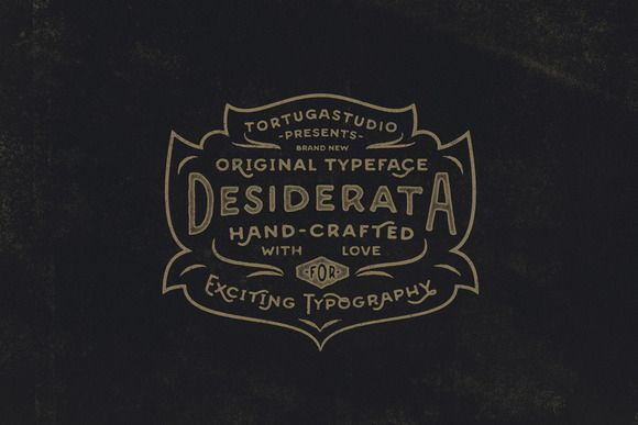 Desiderata by Tortugastudio on Creative Market