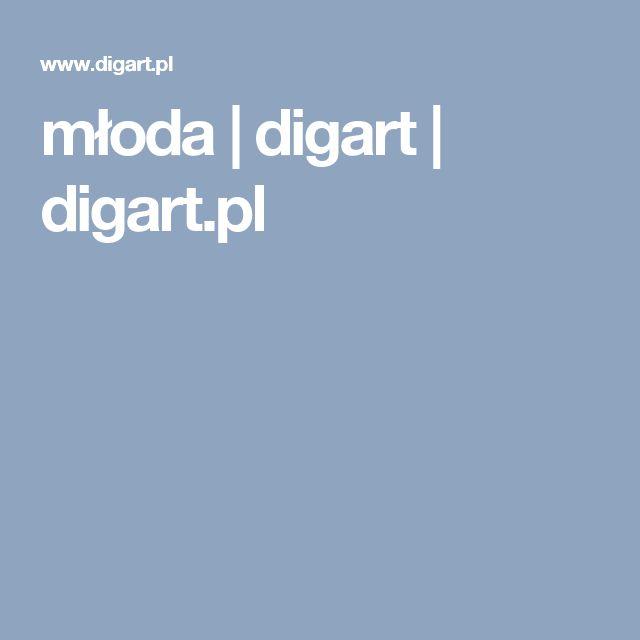 młoda | digart | digart.pl