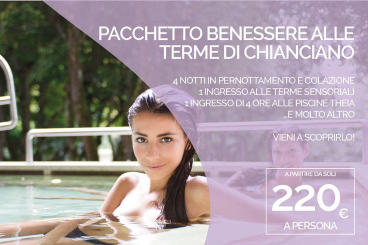 PACCHETTO BENESSERE ALLE TERME DI CHIANCIANO Terme + Hotel 4 notti + Degustazione a partire da 220 euro a persona