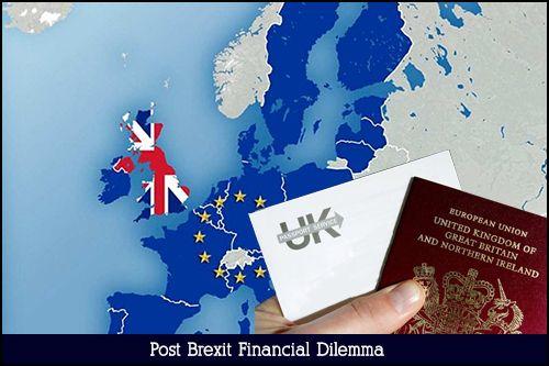 Post Brexit Financial Dilemma