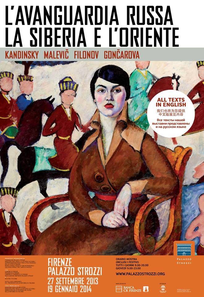 """At Palazzo Strozzi: """"Avanguadia Russa, la SIberia e l'Oriente"""" dal 27 settembre 2013 al 19 gennaio 2014"""