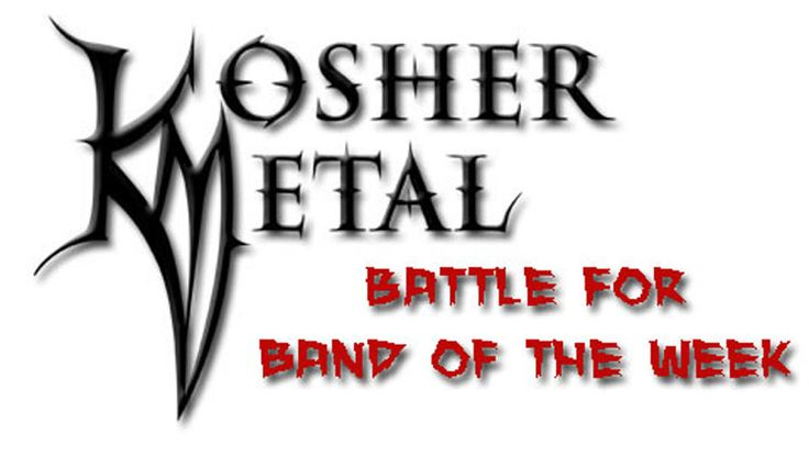 Kosher Metal Battle For Band of The Week: wow this is such a tough one....worked with both...hmm all I can suggest is check out Deathpoint's recent video 'Between The Lines' - http://www.youtube.com/watch?v=43mh1Dmputw